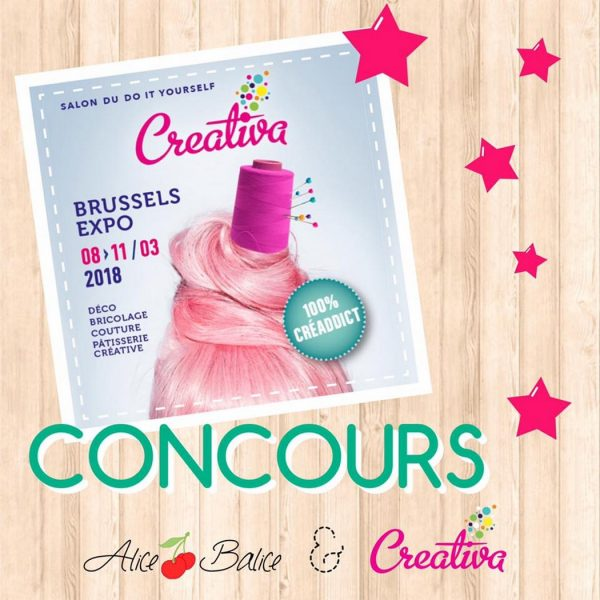 alice balice   concours   salon de loisirs créatifs   Creativa Brussels   Belgique Bruxelles   DIY